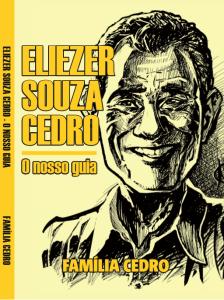 Eliezer Souza Cedro - O nosso guia